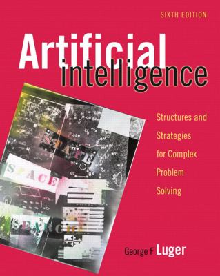 Artificial Intelligence: Structures and Strategies for Complex Problem Solving 9780321545893