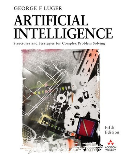 Artificial Intelligence: Structures and Strategies for Complex Problem Solving 9780321263186