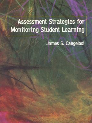 Assessment Strategies for Monitoring Students' Learning 9780321023322