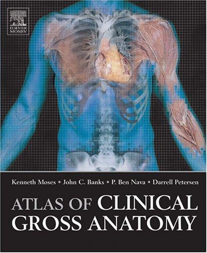 Atlas of Clinical Gross Anatomy 9780323037440