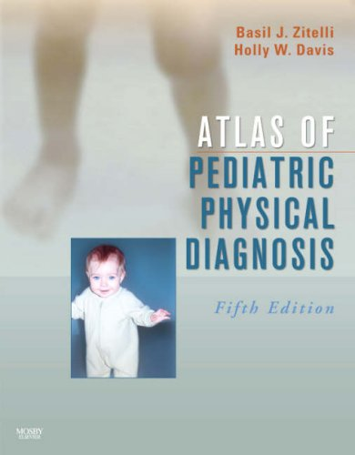Atlas of Pediatric Physical Diagnosis: Text with Online Access 9780323048781