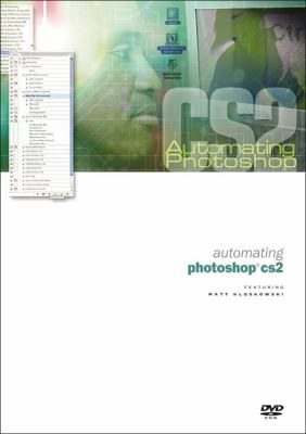 Automating Photoshop CS2 9780321396754