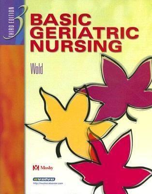 Basic Geriatric Nursing 9780323023894