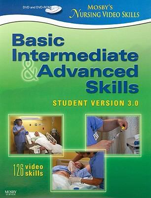 Basic Intermediate & Advanced Skills: Student Version 3.0 [With Dvdrom] 9780323052924