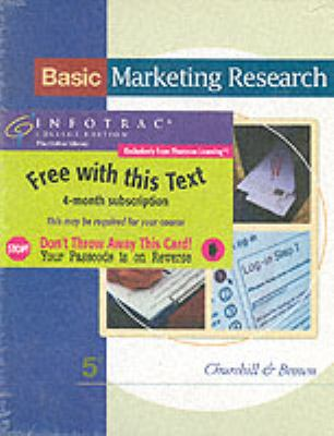 Basic Marketing Research [With Infotrac] 9780324190977