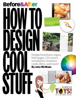 Before & After: How to Design Cool Stuff 9780321580122