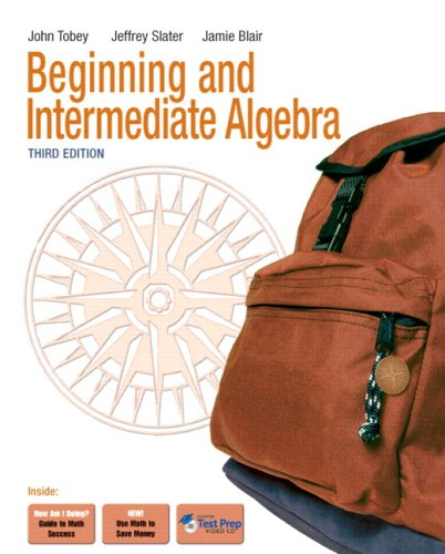 Beginning & Intermediate Algebra 9780321587961