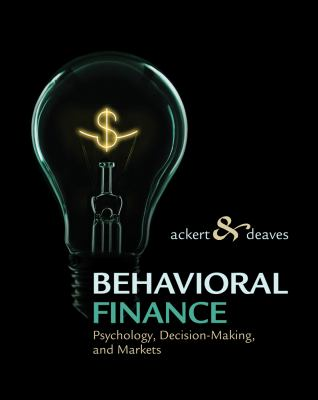Behavioral Finance: Psychology, Decision-Making, and Markets 9780324661170