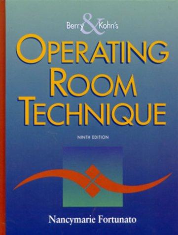 Berry & Kohn's Operating Room Technique 9780323009683