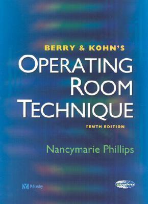 Berry & Kohn's Operating Room Technique 9780323019804