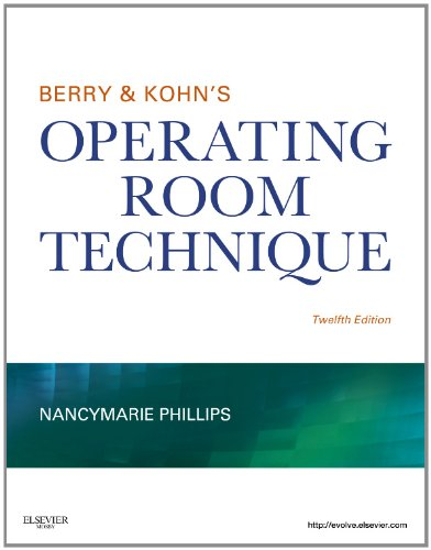 Berry & Kohn's Operating Room Technique - 12th Edition