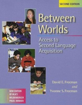 Between Worlds, Second Edition: Access to Second Language Acquisition 9780325003504