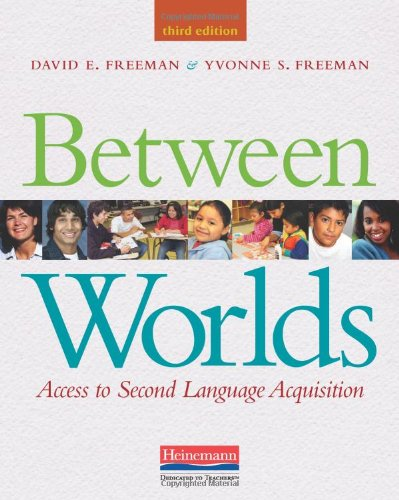 Between Worlds: Access to Second Language Acquisition 9780325030883