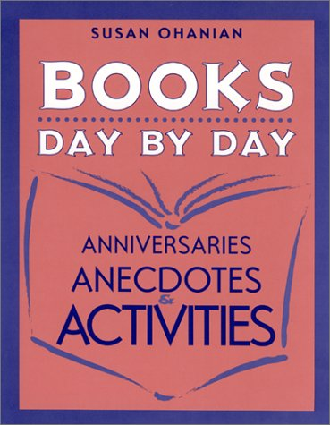 Books Day by Day: Anniversaries, Anecdotes, and Activities 9780325003313