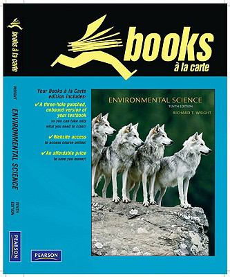 Books a la Carte Plus for Environmental Science: Toward a Sustainable Future 9780321625939