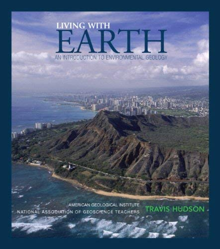 Living with Earth: An Introduction to Environmental Geology 9780321696366
