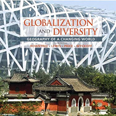 Globalization and Diversity: Geography of a Changing World 9780321698049