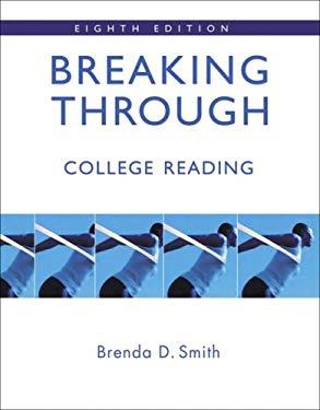 Breaking Through: College Reading 9780321417602