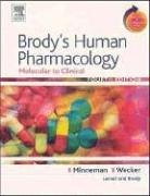 Brody's Human Pharmacology: Molecular to Clinical with Student Consult Online Access 9780323032865