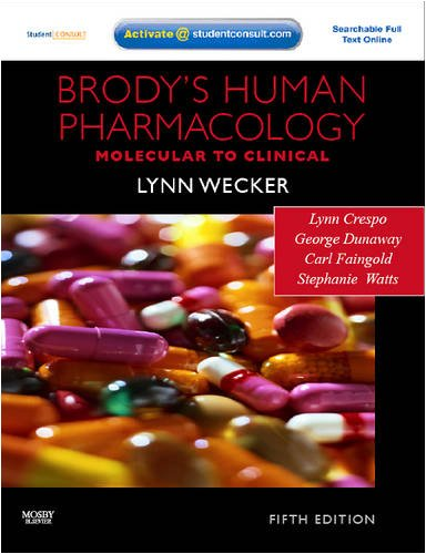 Brody's Human Pharmacology: Molecular to Clinical [With Access Code] 9780323053747