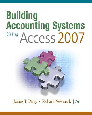 Building Accounting Systems Using Access 2007 9780324665277