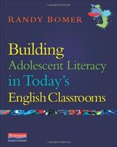 Building Adolescent Literacy in Today's English Classrooms 12987604