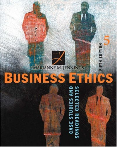 Business Ethics: Case Studies and Selected Readings 9780324204896