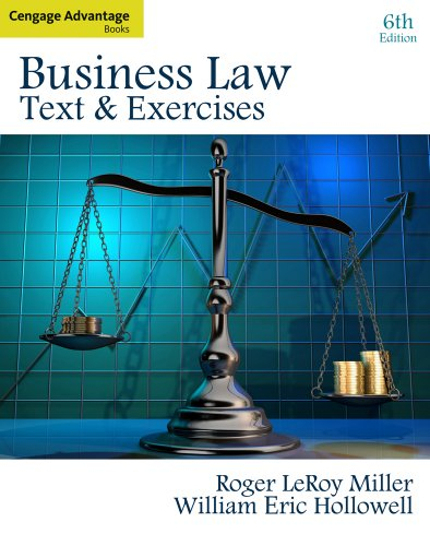 Business Law by Roger LeRoy Miller, William Eric Hollowell ...