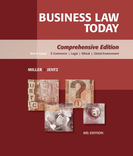 Business Law Today: Comprehensive 9780324595741