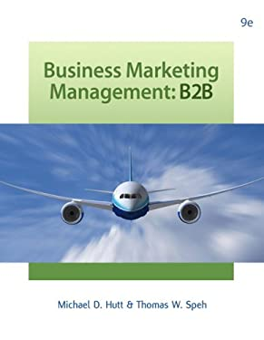 Business Marketing Management: B2B 9780324316858