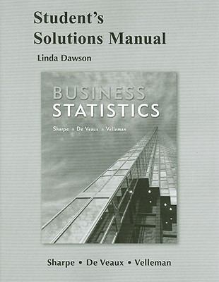 Business Statistics, Student's Solutions Manual 9780321506917