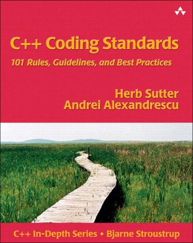 C++ Coding Standards: 101 Rules, Guidelines, and Best Practices 9780321113580
