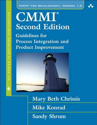 CMMI: Guidelines for Process Integration and Product Improvement 9780321279675
