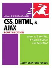 CSS, DHTML, & Ajax: Visual QuickStart Guide