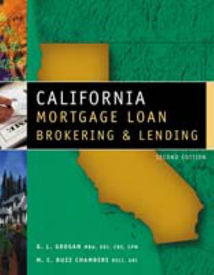California Mortgage Loan Brokering & Lending 9780324186772