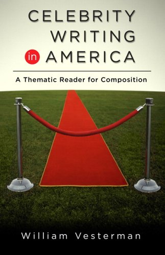 Celebrity Writing in America: A Thematic Reader for Composition 9780321328908