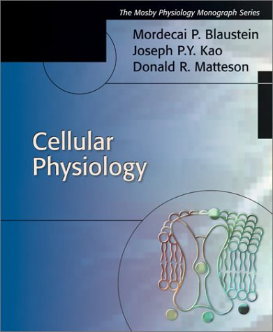 Cellular Physiology: Mosby's Physiology Monograph Series 9780323013413