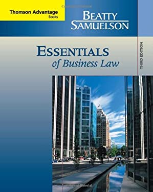 Cengage Advantage Books: Essentials of Business Law Jeffrey F. Beatty and Susan S. Samuelson