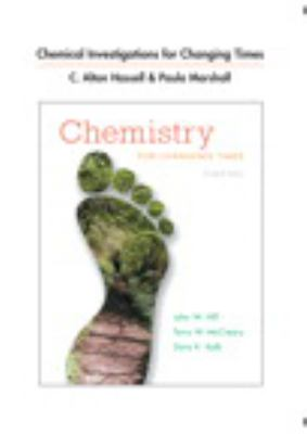 Chemical Investigations for Chemistry for Changing Times 9780321767790
