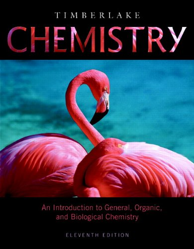 Chemistry: An Introduction to General, Organic, and Biological Chemistry 9780321693457
