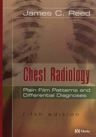 Chest Radiology: Plain Film Patterns and Differential Diagnoses 9780323026178