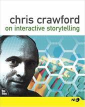 Chris Crawford on Interactive Storytelling 1000475