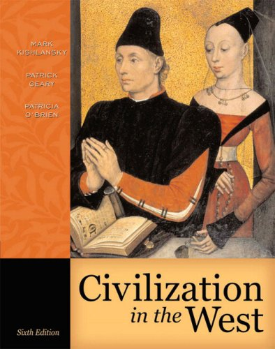 Civilization in the West, Single Volume Edition 9780321236128