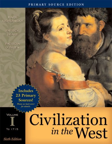 Civilization in the West, Volume I: To 1715; Primary Source Edition 9780321416933