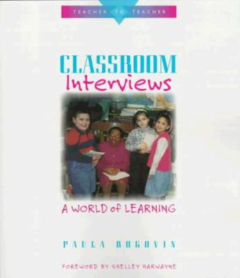 Classroom Interviews: A World of Learning 9780325000473