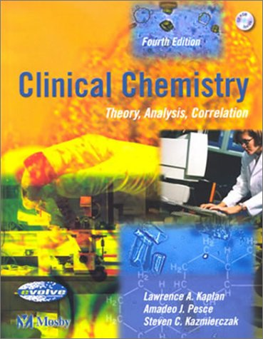 Clinical Chemistry: Theory, Analysis, Correlation 9780323017169