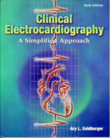 Clinical Electrocardiography: A Simplified Approach 9780323002523