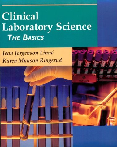 Clinical Laboratory Science: The Basics 9780323007597