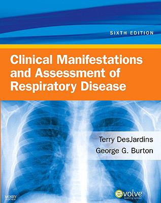 Clinical Manifestations and Assessment of Respiratory Disease 9780323057271