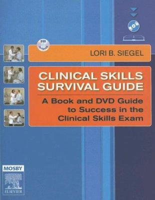 Clinical Skills Survival Guide [With DVD] 9780323033503